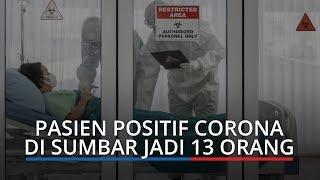 BREAKING NEWS: Tambah Satu, Pasien Positif Corona di Sumbar Jadi 13 Orang