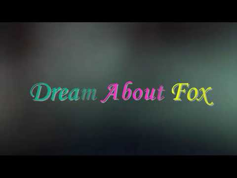What Does It Mean When You Dream About  fox