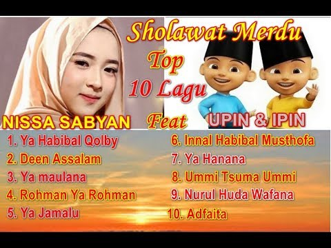 , title : 'NISSA SABYAN  FULL ALBUM SHOLAWAT MERDU | Full Album Nissa Sabyan Deen Assalam | Sholawat Versi Upin'