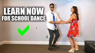 3 Easy Dance Moves - I WISH I Knew for SCHOOL DANCES