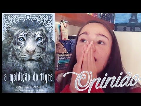 OPINI�O: A Maldi��o do Tigre de Colleen Houck