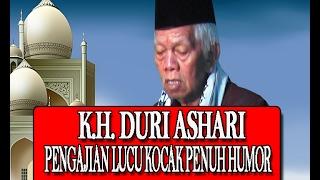 LUCU ABIS .. !!! .. K. H.  DURI ASHARI SEMARANG PENGAJIAN LUCU KOCAK PENUH HUMOR TERBARU