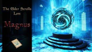 Magnus - The Elder Scrolls Lore