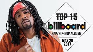 Top 15 • US Rap/Hip-Hop Albums • May 20, 2017 | Billboard-Charts