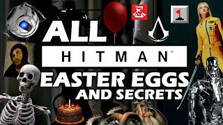 HITMAN All Easter Eggs And Secrets