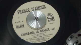 FRANCE D'AMOUR - Laisse-moi la chance - 1994 - TACCA RECORDS