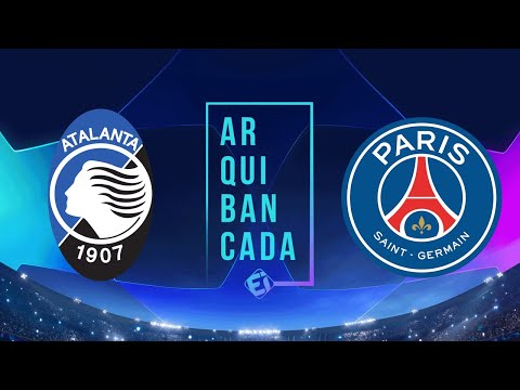 ATALANTA X PSG (NARRAÇÃO AO VIVO) – CHAMPIONS LEAGUE – QUARTAS DE FINAL