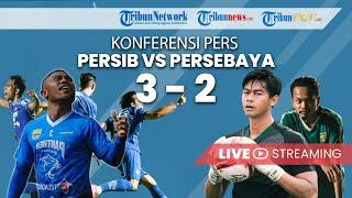 KONFERENSI PERS PIALA MENPORA: Persib vs Persebaya, Maung Bandung Tundukan Bajul Ijo, Skor 3-2