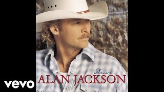 Alan Jackson - Where Were You (When the World Stopped Turning) (Audio)