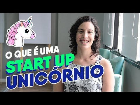 O que é uma Startup Unicórnio | Na Prática