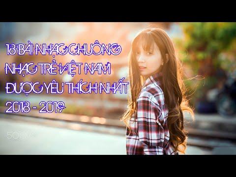 TOP 18 Bài Nhạc Chuông Nhạc Trẻ Việt Nam Hay Nhất Cho Điện Thoại 2018 - 2019 | Có Link Tải