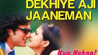 Gambar cover Dekhiye Aji Jaaneman - Video Song | Kya Kehna | Saif Ali Khan & Preity Zinta | Rajesh Roshan