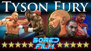 Tyson Fury - An Original Bored Film Documentary