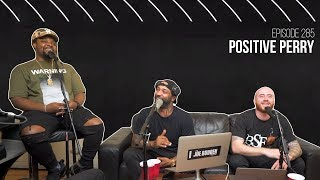 The Joe Budden Podcast - Positive Perry