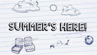 Summer's Here | iMovie Trailer