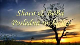 Shaco & BeBa - Posledná rozlúčka