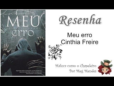 RESENHA | Meu erro (Segredos 1) - Cinthia Freire
