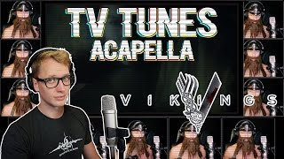 VIKINGS Theme - TV Tunes Acapella