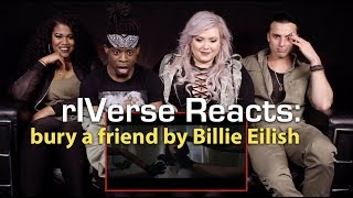 rIVerse Reacts: bury a friend by Billie Eilish - M/V Reaction