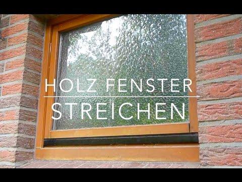 Holz Fenster streichen Anleitung