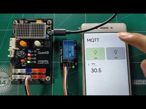 ใช้บอร์ด OpenKB ควบคุมรีเลย์และแสดงค่าอุณหภูมิบนโทรศัพท์มือถือ