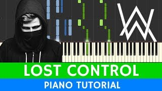 Alan Walker & Sorana - Lost Control - PIANO