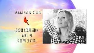 Allison Coe - Inner Earth Group Regression (LOUDER version)