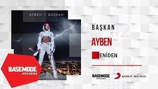 Ayben - Yeniden | Official Audio