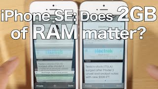 iPhone SE vs iPhone 5s: does 2GB of RAM matter?