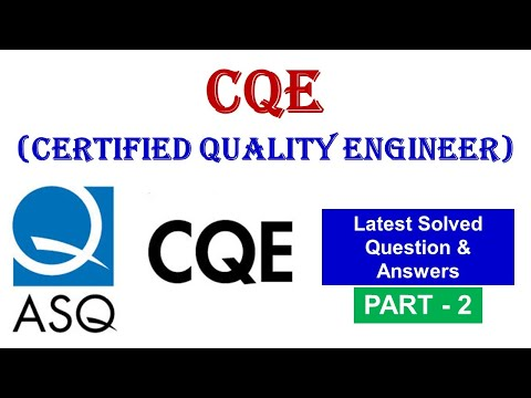 ASQ CQE (Certified Quality Engineer) Solved Question and ...