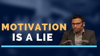 Amandeep Thind on Why Motivation is a Lie