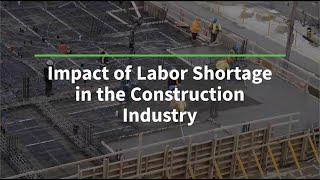 Giatec – The Impact of the Labor Shortage in the Construction Industry