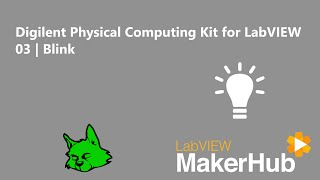Digilent Physical Computing Kit for LabVIEW [LabVIEW MakerHub]