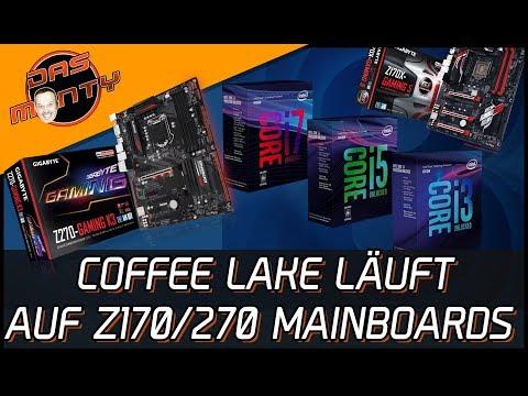 INTEL COFFEE LAKE LÄUFT AUF Z170 + Z270-MAINBOARDS   DasMonty - Deutsch