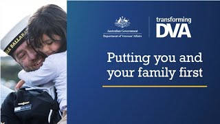 DVA transition presentation - putting you and your family first