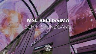MSC Bellissima: Schiffsrundgang