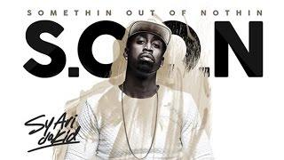 Sy Ari Da Kid   S.O.O.N. (Full Mixtape)