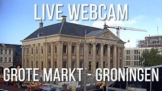 Live webcam – Grote Markt Groningen – Holland 🙂