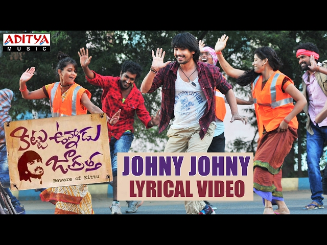 Johny Johny Audio Song | Kittu Unnadu Jagratha Movie Songs | Raj Tarun