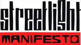Streetligh manifest - We are the Few