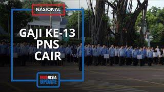 Cair Hari Ini, Ini Besaran Gaji ke-13 untuk PNS, Anggota TNI dan Polri