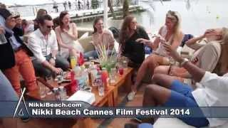Nikki Beach Cannes Film Festival  Day 3