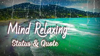 Awesome Mind Relaxing WhatsApp Status Video| Beautiful Life Quote|New WhatsApp Status| Nature Status