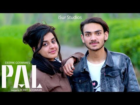 Latest Bollywood Song 2019 | Pal | Deepak Goswami | Official Video | Rohit Goswami | iSur Studios