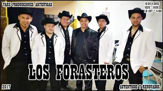 TE HUBIERAS IDO ANTES - LOS FORASTEROS 2017