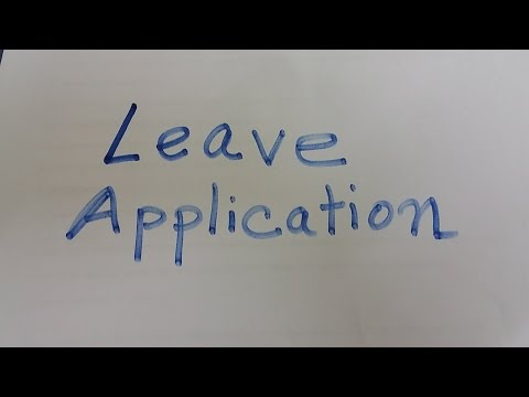 How to Write leave application in office Part I