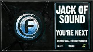 Jack of Sound - You're Next