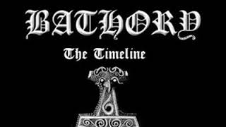 Bathory - The Timeline Of Quorthon (One Rode to Asa Bay)