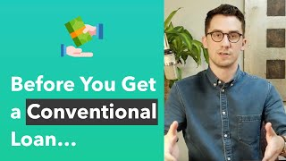 Conventional Loan Requirements 2019
