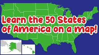 Learn the 50 States of America on a map!